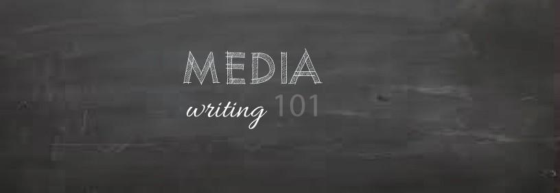 media-writing-101